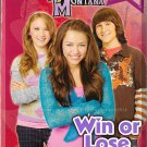 Hannah Montana #12: Win Or Lose (2008) *Paperback Book / 8 Pages Of Photos*