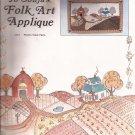 5112 (1983) Prairie Point Farm Folk Art Applique Quilt Wall Hanging Pattern