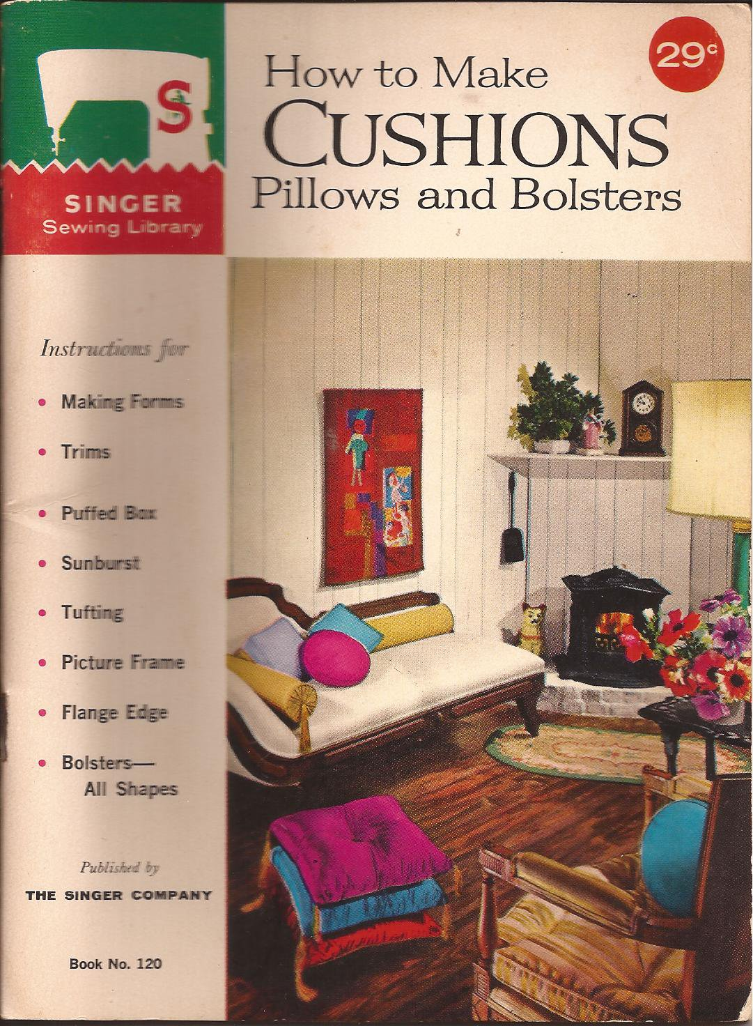 Vintage (1962) Singer Sewing Library How to Make Cushions Booklet 120