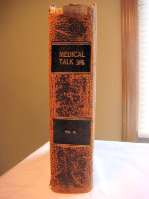 Medical Talk for the Home Vol. IV - Oct. 1902 thru Sept 1903 - C.S. Carr M.D.