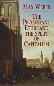 The Protestant Ethic and the Spirit of Capitalism by Max Weber (2003, Paperback)