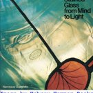 Stained Glass from Mind to Light : An Inquiry into the Nature of the Medium...