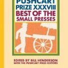 THE PUSHCART PRIZE XXXVIII BEST OF THE SMALL PRESSES~2014!!