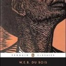 The Souls of Black Folk by W. E. B. Du Bois (1996, Paperback)