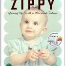 A Girl Named Zippy : Growing up Small in Mooreland, Indiana by Haven Kimmel...