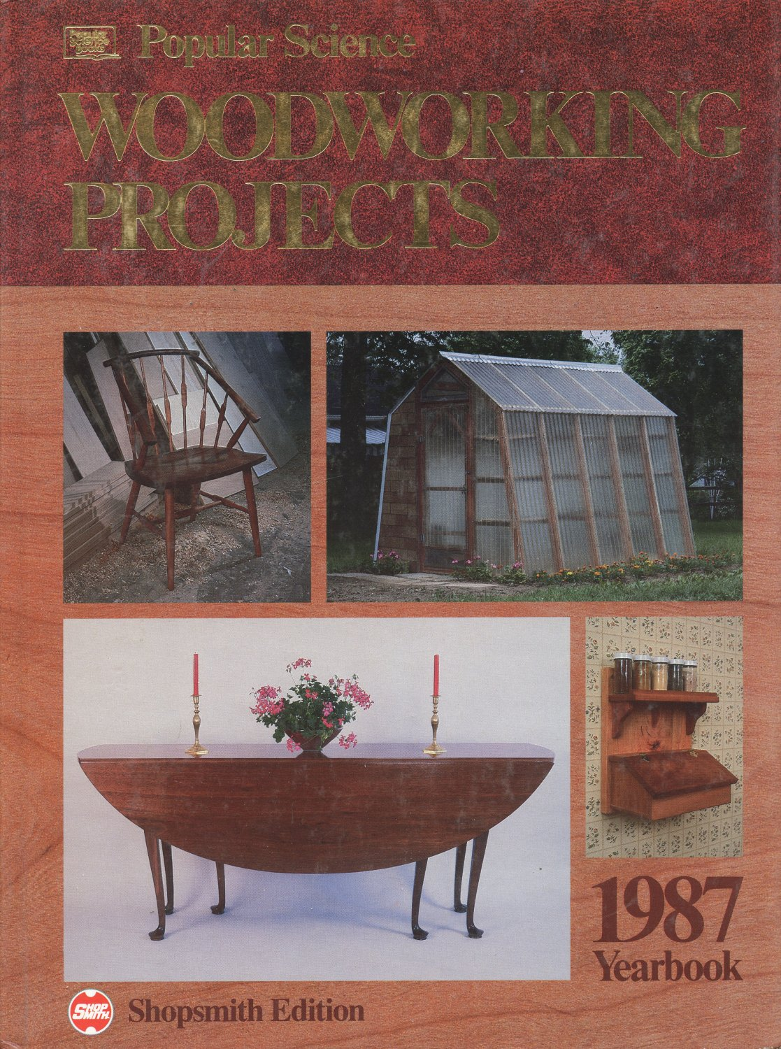 Popular Science : Woodworking Projects Yearbook, 1987 Hardcover