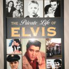 Publications Intl The Private Life Of ELVIS Hardback Book 2006