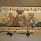 Young's Unigue Gifts Home Is Where Your Honey Is ! Plaque #20046