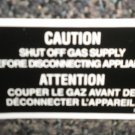 RV Information Decal Caution Shut Off Gas Supply Before Disconnecting Applaince