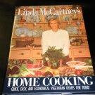 Linda Mc Cartney's Home Cooking Cookbook #1559700971