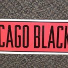"Rico Industries NHL Chicago Blackhawks Street Sign 4"" X 24"" #SN7702"