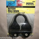 Calterm Universal Solid Rubber Battery Hold Down #30036 UPC:046494300363