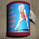 Kolder Neoprene Can Coozie - It's Not Pretty Being Easy