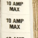 """RV Safety Decal """"10 AMP MAX Fuseholder Label""""  Set 6 Size:  1"""" X 1/2"""""""