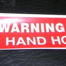 "Warning  No  Hand Hold Self Adhesive Decal  Size: 4"" X 1 1/4"
