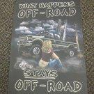 American Sportsman What Happens Off Road Metal Sign  #49002 UPC:830331490023
