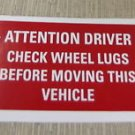 "RV Safety Decal ""Attention Driver - Check Wheel Lugs""  UPC:710534473774"