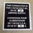"RV Safety Decal ""This Connection 110/125 Volt 60 HZ 30A"" Bi Lingual UPC:71053447"