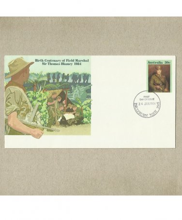 AUSTRALIA CENTENARY BIRTH OF FIELD MARSHAL SIR THOMAS BLAMEY FIRST DAY COVER 1984