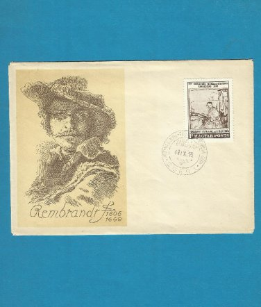 HUNGARY 300th ANNIVERSARY BIRTH OF REMBRANDT FDC FIRST DAY COVER 1969