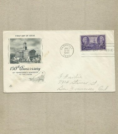 UNITED STATES 150th ANNIVERSARY OF TENNESSEE STATEHOOD FIRST DAY COVER 1946