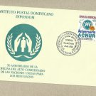 DOMINICAN REPUBLIC UNITED NATIONS UNHCR ACNUR STAMP FIRST DAY COVER FDC 2000