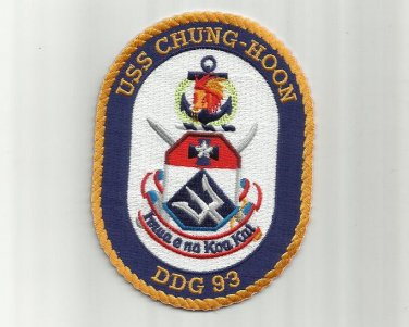 USS CHUNG-HOON DDG-93 ARLEIGH BURKE CLASS DESTROYER UNIFORM PATCH BADGE