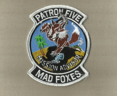 UNITED STATES NAVY USN PATRON FIVE MAD FOXES MISSION ADVISOR PATCH BADGE