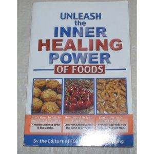 UNLEASH the INNER HEALING POWER of FOODS-Healthy Eating