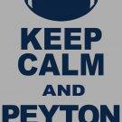 """XL - Ash Gray - """"KEEP CALM AND PEYTON ON"""" Peyton Manning T-shirt Denver Broncos"""