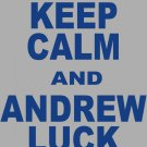 """XL - Ash Gray - """"KEEP CALM AND ANDREW LUCK ON"""" T-shirt Indianapolis Colts"""