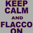 "XXXL - Ash Gray - ""KEEP CALM AND FLACCO ON"" Joe Flacco T-shirt Baltimore Ravens"