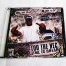 Jayo Felony - Too The Nec: Time Iz Bread (CD) The Game