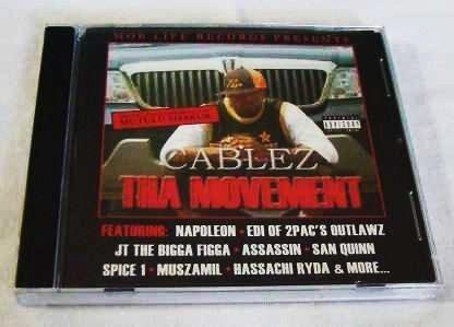 Cablez - Tha Movement (CD) [NEW] Outlawz, Spice 1, San Quinn