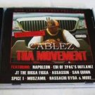 Cablez - Tha Movement (CD) [NEW] Outlawz, Spice 1, San Quinn