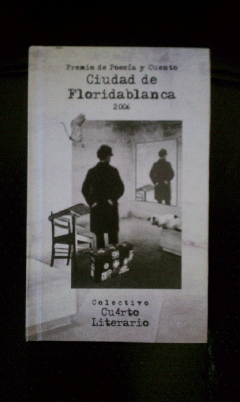 Premio de Poesia y Cuento Ciudad de Floridablanca