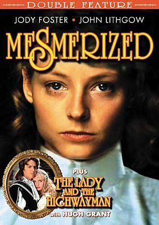 MESMERIZED + Lady & The Highwayman DVD Jodie FOSTER John Lithgow Michael York
