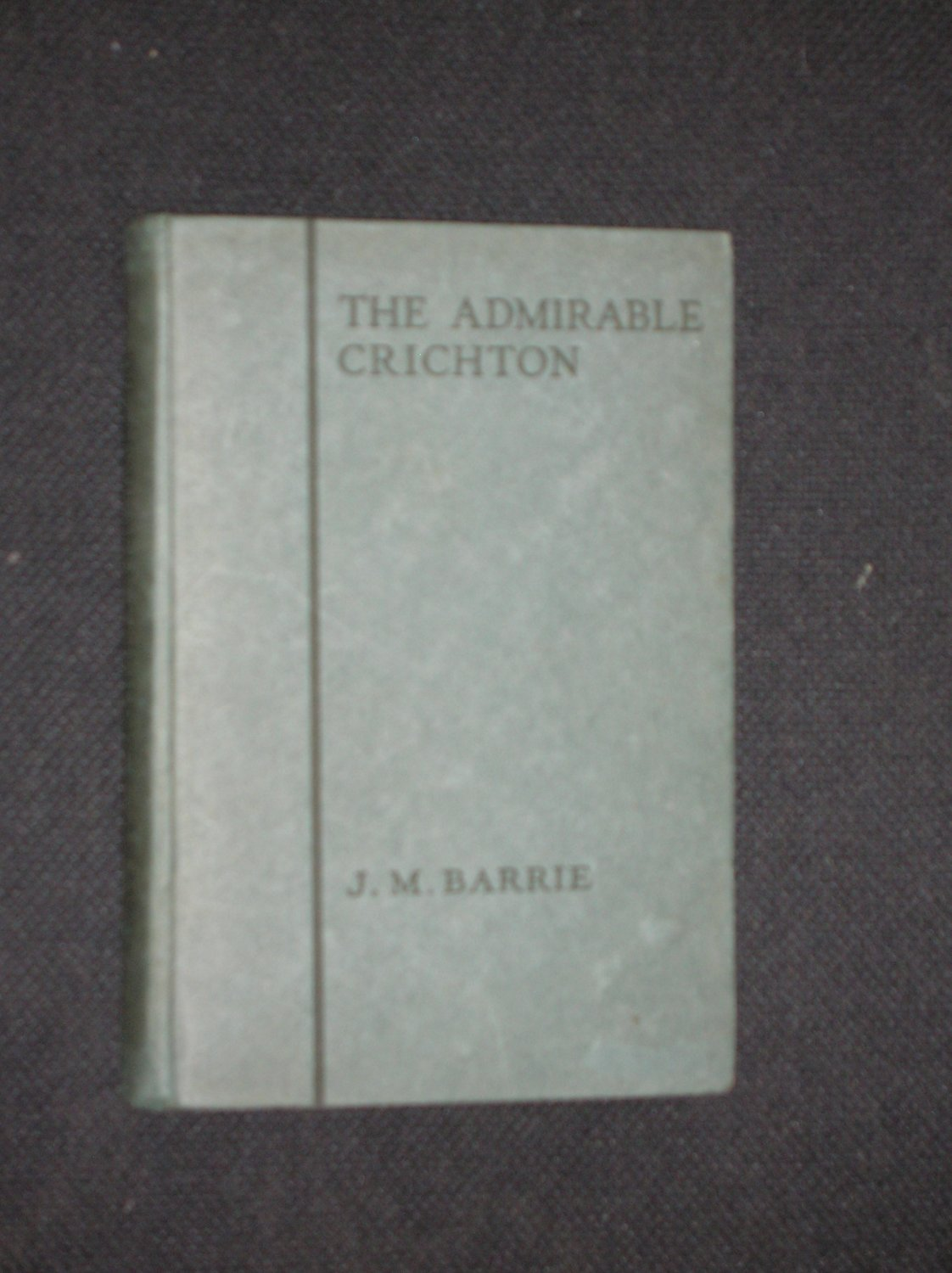 The Admirable Chrichton (First American Ed. 1925)