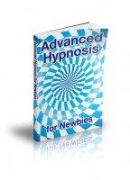 Advanced Hypnosis for Newbies eBook