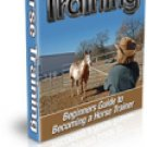 Beginners Guide to Horse Training eBook