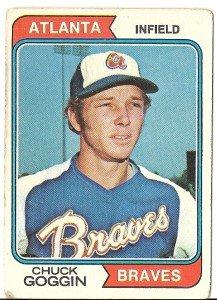 """CHUCK GOGGIN """"Atlanta Braves"""" 1974 #457 Topps Baseball Card"""