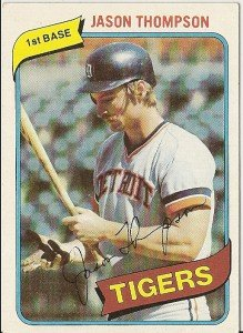 "JASON THOMPSON ""Detroit Tigers"" 1980 #150 Topps Baseball Card"