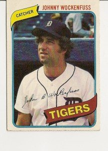 "JOHNNY WOCKENFUSS ""Detroit Tigers""1980 #338 Topps Baseball Card"