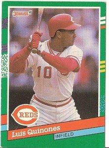 "LUIS QUINONES ""Cincinnati Reds"" 1991 #459 Donruss Baseball Card"