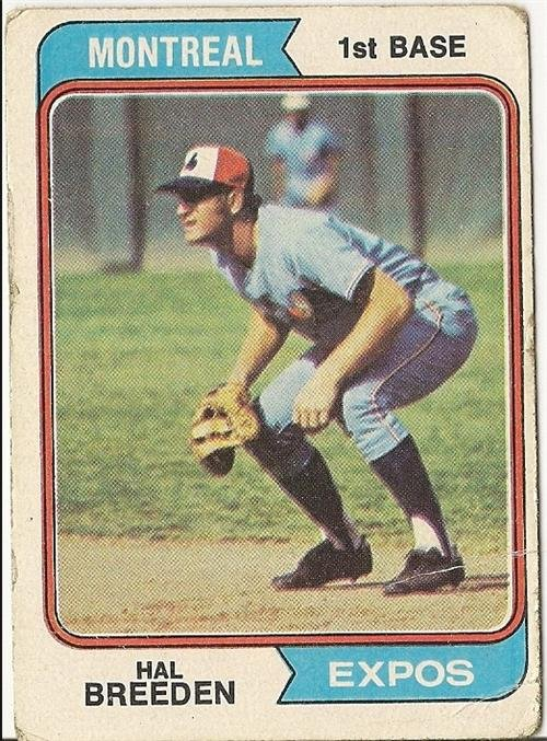 """HAL BREEDEN """"Montreal Expos"""" 1974 #297 Topps Baseball Card"""