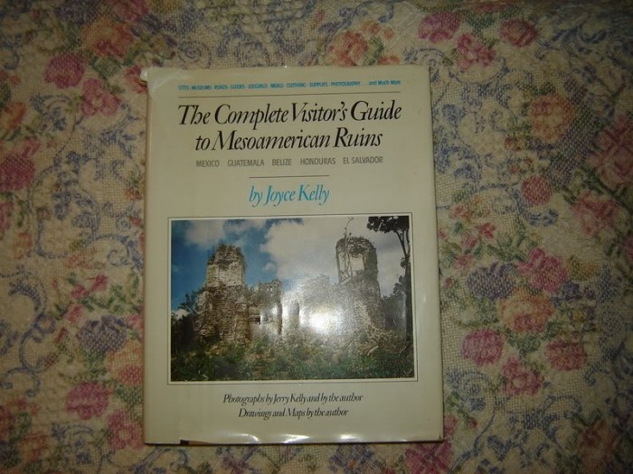 Complete Visitor�s Guide to Mesoamerican Ruins Book
