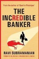 THE INCREDIBLE BANKER by Ravi Subramanian NEW BOOK 9788129118776