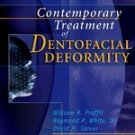 Contemporary Treatment of Dentofacial Deformity BRAND NEW BOOK HARDCOVER