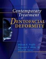 Contemporary Treatment of Dentofacial Deformity BRAND NEW BOOK HARDCOVER