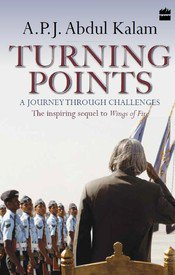 TURNING POINTS : A JOURNEY THROUGH CHALLENGES NEW BOOK BY APJ ABDUL KALAM